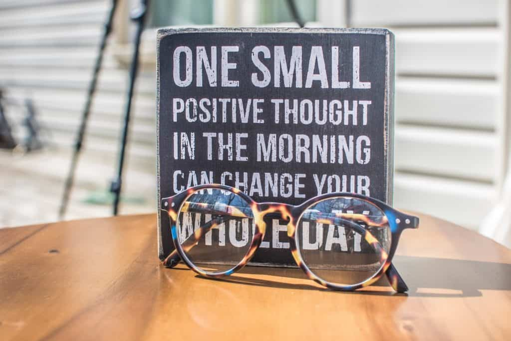 7 Practical Tips To Achieve Positive Thinking